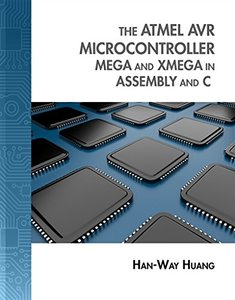 The Atmel AVR Microcontroller: MEGA and XMEGA in Assembly and C (Hardcover)