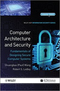 Computer Architecture and Security: Fundamentals of Designing Secure Computer Systems (Hardcover)-cover