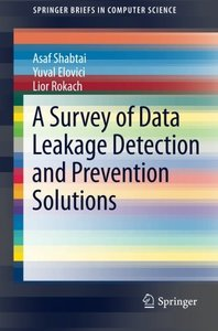 A Survey of Data Leakage Detection and Prevention Solutions (Paperback)-cover