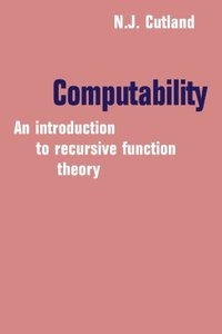 Computability: An Introduction to Recursive Function Theory (Paperback)