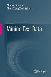 Mining Text Data (Hardcover)