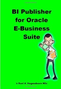 BI Publisher for Oracle E-Business Suite (Paperback)