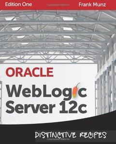 Oracle WebLogic Server 12c: Distinctive Recipes (Paperback)-cover