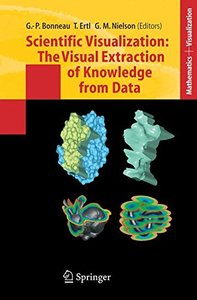 Scientific Visualization: The Visual Extraction of Knowledge from Data (Hardcover)-cover