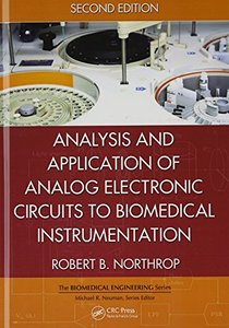 Analysis and Application of Analog Electronic Circuits to Biomedical Instrumentation, 2/e (Hardcover)-cover