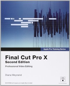 Apple Pro Training Series: Final Cut Pro X, 2/e (Paperback)-cover