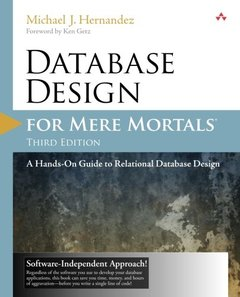 Database Design for Mere Mortals: A Hands-On Guide to Relational Database Design, 3/e (Paperback)-cover