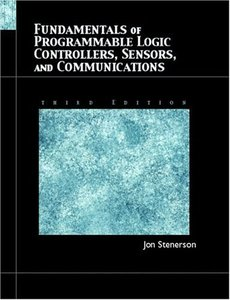 Fundamentals of Programmable Logic Controllers, Sensors, and Communications, 3/e (Paperback)-cover