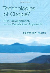 Technologies of Choice?: ICTs, Development, and the Capabilities Approach (Hardcover)-cover