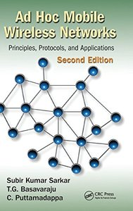 Ad Hoc Mobile Wireless Networks: Principles, Protocols, and Applications, 2/e (Hardcover)-cover