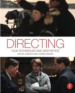 Directing: Film Techniques and Aesthetics, 5/e (Paperback)-cover