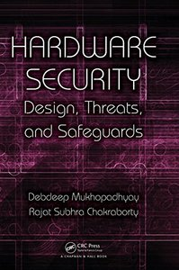 Hardware Security: Design, Threats, and Safeguards-cover