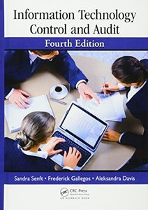 Information Technology Control and Audit, 4/e (Hardcover)