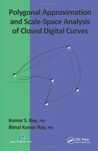 Polygonal Approximation and Scale-Space Analysis of Closed Digital Curves (Hardcover)