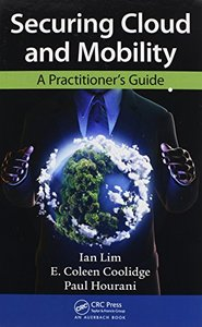 Securing Cloud and Mobility: A Practitioner's Guide (Hardcover)-cover
