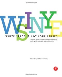 White Space is Not Your Enemy: A Beginner's Guide to Communicating Visually through Graphic, Web & Multimedia Design, 2/e (Paperback)-cover