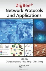 ZigBee Network Protocols and Applications (Hardcover)