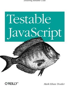 Testable JavaScript (Paperback)-cover