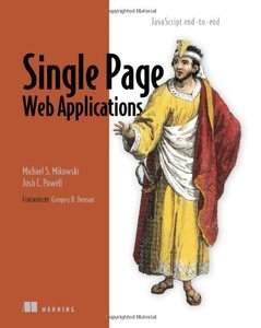 Single Page Web Applications: JavaScript end-to-end (Paperback)-cover