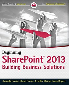 Beginning SharePoint 2013: Building Business Solutions (Paperback)-cover