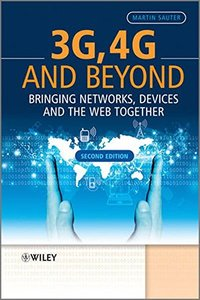3G, 4G and Beyond: Bringing Networks, Devices and the Web Together, 2/e (Hardcover)-cover
