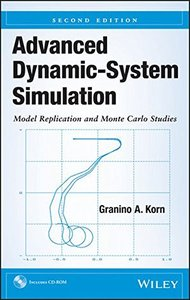 Advanced Dynamic-System Simulation: Model Replication and Monte Carlo Studies, 2/e (Hardcover)
