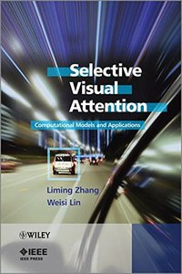 Selective Visual Attention: Computational Models and Applications (Hardcover)-cover
