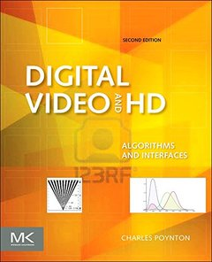 Digital Video and HD : Algorithms and Interfaces, 2/e (Hardcover)-cover