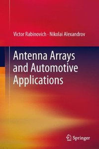 Antenna Arrays and Automotive Applications (Hardcover)