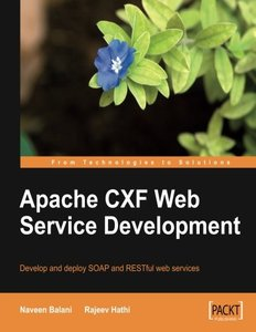 Apache CXF Web Service Development (Paperback)