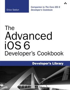 The Advanced iOS 6 Developer's Cookbook, 4/e (Paperback)-cover