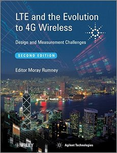 LTE and the Evolution to 4G Wireless: Design and Measurement Challenges, 2/e (Hardcover)-cover