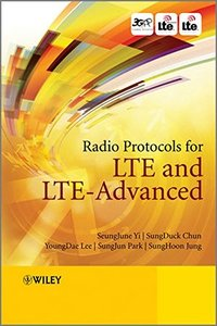 Radio Protocols for LTE and LTE-Advanced (Hardcover)