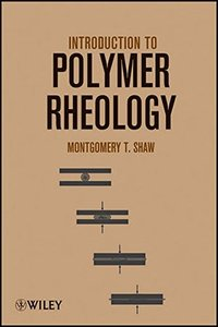 Introduction to Polymer Rheology (Hardcover)-cover