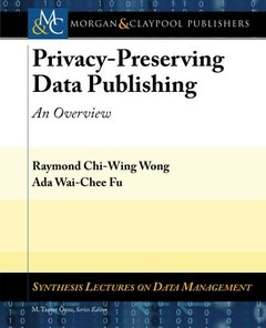 Privacy-Preserving Data Publishing: An Overview (Paperback)-cover