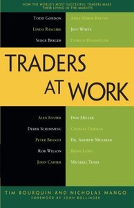 Traders at Work: How the World's Most Successful Traders Make Their Living in the Markets (Paperback)-cover
