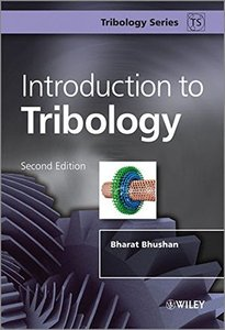 Introduction to Tribology, 2/e (Hardcover)