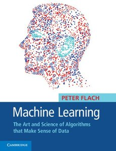 Machine Learning: The Art and Science of Algorithms that Make Sense of Data (Paperback)-cover
