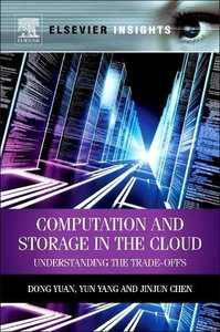 Computation and Storage in the Cloud: Understanding the Trade-Offs (Paperback)-cover
