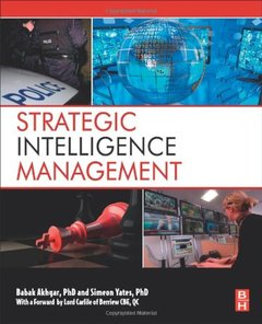Strategic Intelligence Management: National Security Imperatives and Information and Communications Technologies (Hardcover)-cover