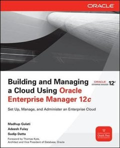 Building and Managing a Cloud Using Oracle Enterprise Manager 12c (Paperback)-cover
