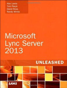 Microsoft Lync Server 2013 Unleashed, 2/e (Paperback)-cover