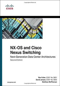 NX-OS and Cisco Nexus Switching: Next-Generation Data Center Architectures, 2/e (Paperback)-cover