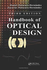 Handbook of Optical Design, 3/e (Hardcover)-cover
