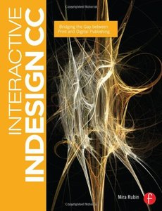 Interactive InDesign CC: Bridging the Gap between Print and Digital Publishing (Paperback)-cover
