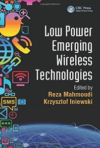 Low Power Emerging Wireless Technologies (Hardcover)-cover