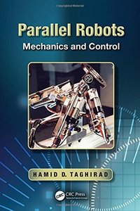 Parallel Robots: Mechanics and Control (Hardcover)