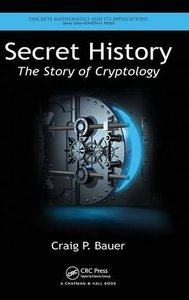 Secret History: The Story of Cryptology (Hardcover)-cover