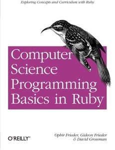 Computer Science Programming Basics in Ruby (Paperback)-cover