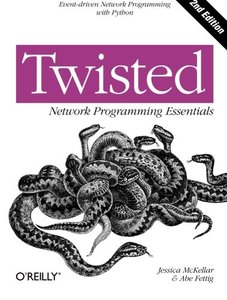 Twisted Network Programming Essentials, 2/e (Paperback)